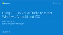 What's New with C++ Cross-Platform for Visual Studio 2015 Update 2