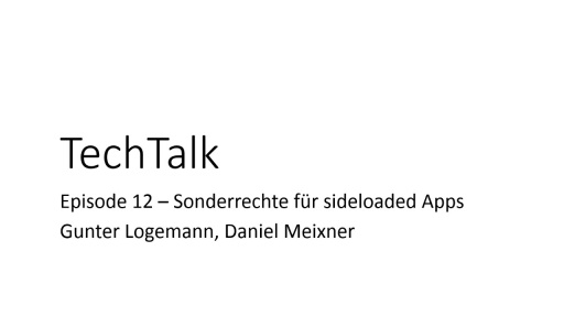 Episode 12 - Sonderrechte für sideloaded Windows Store Apps