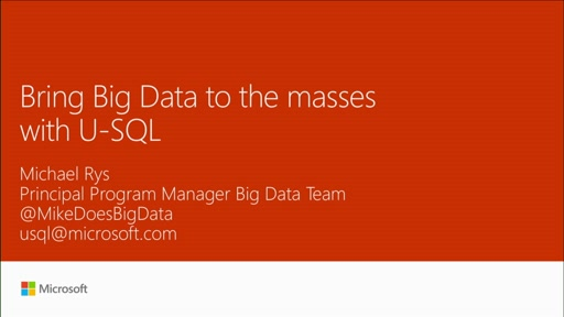 Bring Big Data to the masses with U-SQL