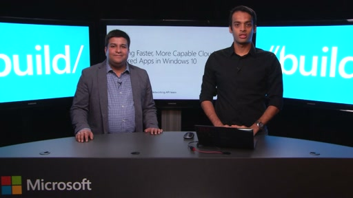 Building Faster, More Capable Cloud-Powered Apps in Windows 10