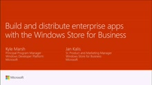 Build and distribute enterprise apps with the Windows Store for Business