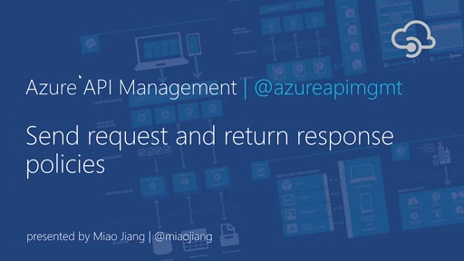 Send Request and Return Response Policies