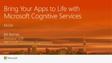 Bring your apps to life with Microsoft Cognitive Services