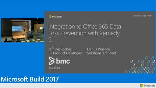 Integration with Microsoft Office 365 Data Loss Prevention with Remedy by BMC