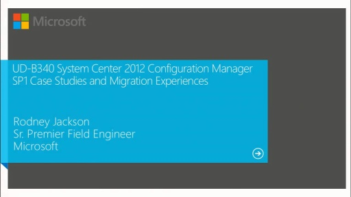 System Center 2012 Configuration Manager SP1 Case Studies and Migration Experiences