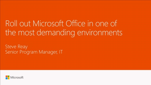 Roll out Microsoft Office in one of the most demanding environments