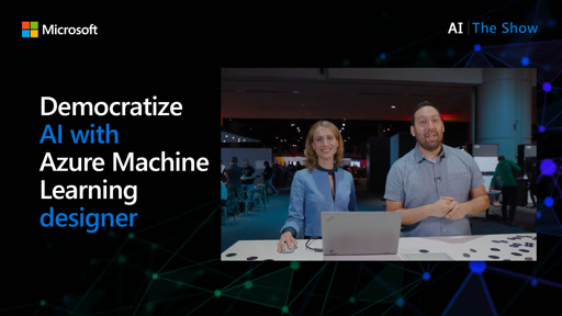 Democratize AI with Azure Machine Learning designer