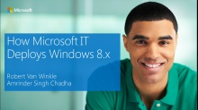 IT Showcase webinar: How Microsoft IT deploys Windows client