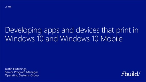Printing: Developing Apps That Print in Windows 10