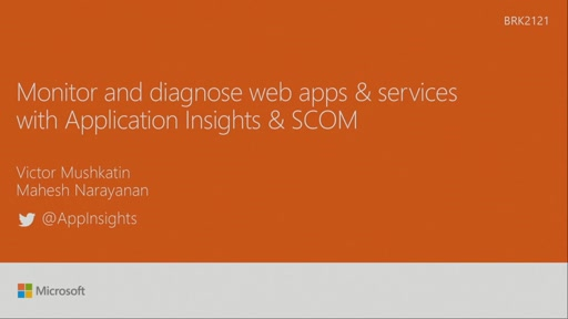 Monitor and diagnose web apps & services with Application Insights & SCOM