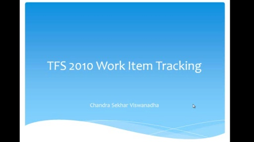 TFS 2010 workitem tracking part 4