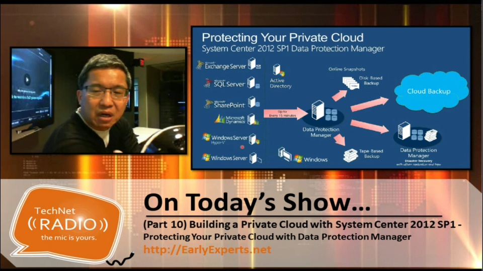 TechNet Radio: (Part 10) Building a Private Cloud with System Center 2012 Service Pack 1 – Protecting Your Private Cloud with Data Protection Manager