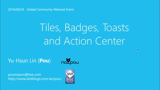 Tiles, badges and toasts and action center