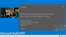 When bad things happen to good apps: Azure App Service Support Center