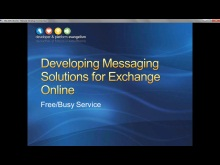 Session 10 - Part 3 - Developing for Exchange Online Using the Free/Busy Service