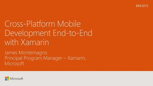 Explore cross-platform mobile development end-to-end with Xamarin