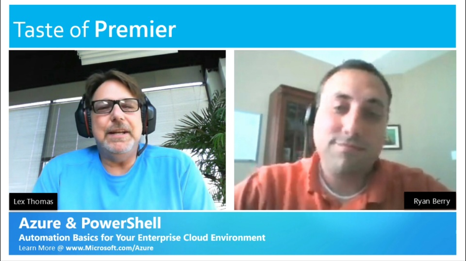Taste of Premier: Azure and PowerShell - Automating Basics for Your Enterprise Cloud Environment