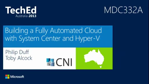 Building a Fully Automated Cloud with System Center and Hyper-V