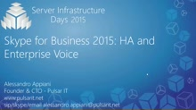 Skype for Business 2015: HA and Enterprise Voice - CP02