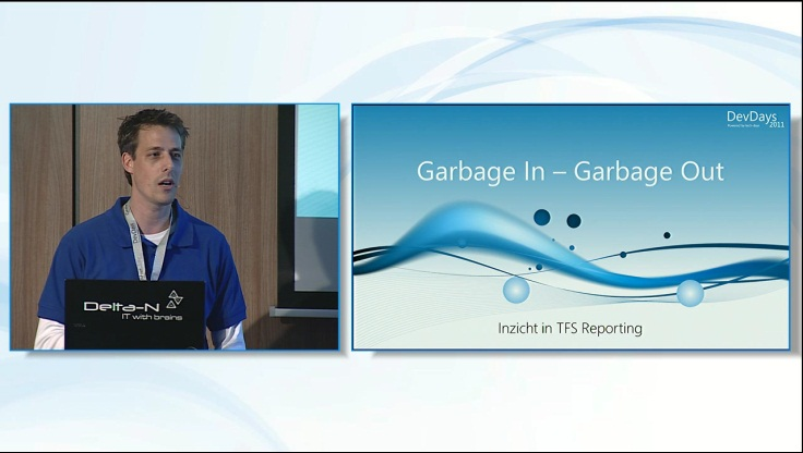 TFS Best Practices TFS Reporting: Garbage In - Garbage Out