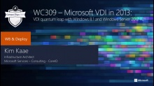 Microsoft VDI in 2013: VDI quantum leap with Windows 8.1 and Windows Server 2012 R2!