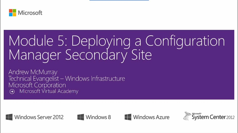 (Module 5) Deploying a Configuration Manager Secondary Site