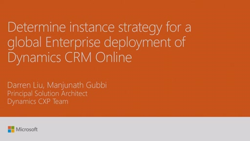 Determine instance strategy for a global Enterprise deployment of Dynamics CRM Online