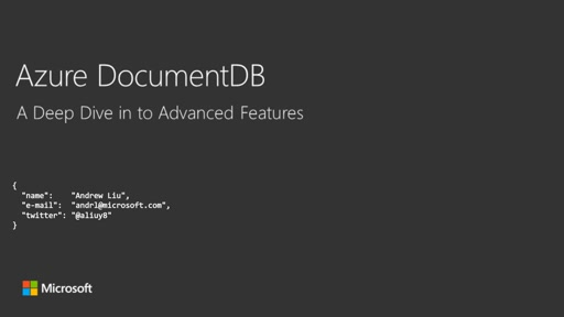 Azure DocumentDB: a Deep Dive in to Advanced Features