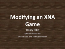 Your way, Your play, XNA: Modify a 2D Game in 10 minutes