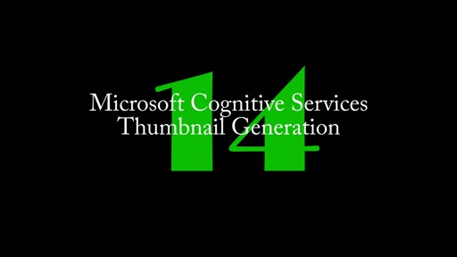 14: Cognitive Services - Thumbnail Generation