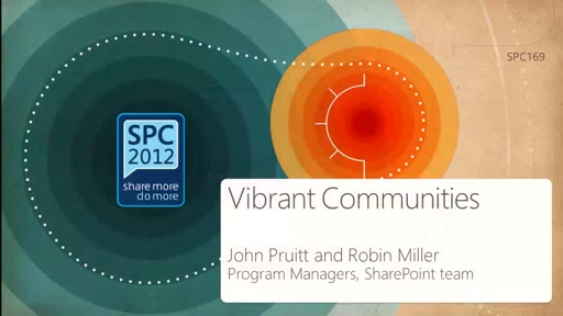 Building Vibrant Communities in SharePoint 2013