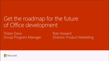 Get the roadmap for the future of Office and SharePoint development