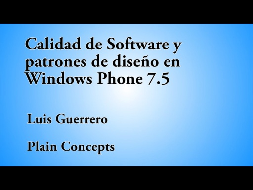 12 HORAS VISUAL STUDIO CALIDAD DE SOFTWARE Y PATRONES WINDOWS PHONE