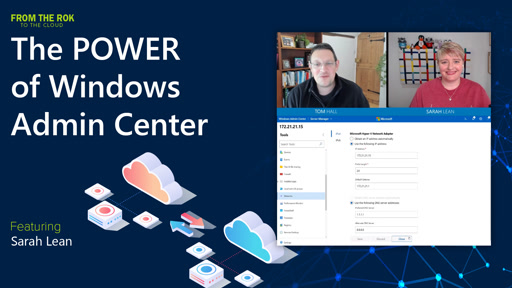 THE POWER of Windows Admin Center - From the RoK to the Cloud  (Episode 4 of 7)