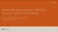 Automate tasks and gain efficiency for your hybrid environment