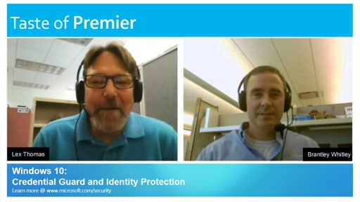 Taste of Premier: Windows 10 - Credential Guard and Identity Protection