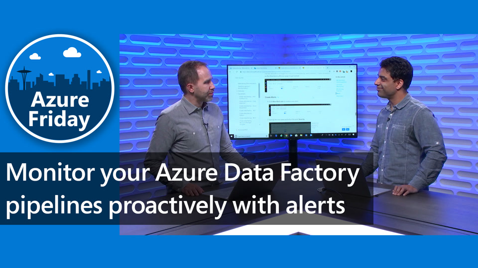 Monitor your Azure Data Factory pipelines proactively with alerts