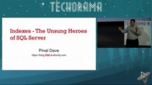 Indexes - the Unsung heroes of SQL Server 2014/2016