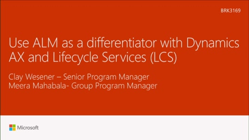 Use ALM as a differentiator with Dynamics AX and Lifecycle Services (LCS)