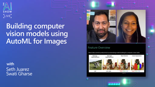 AI Show Live | Building computer vision models using AutoML for Images | Episode 35