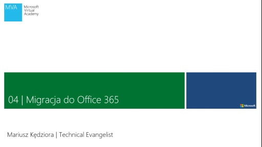04 | Migracja do Office 365