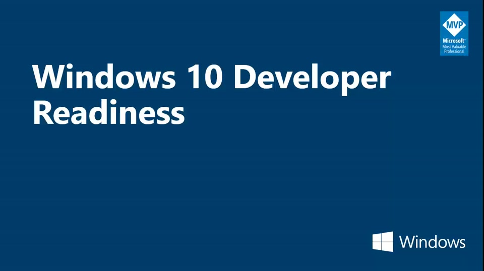 Windows 10 Developer Readiness: Presentando a la Plataforma Universal de Windows