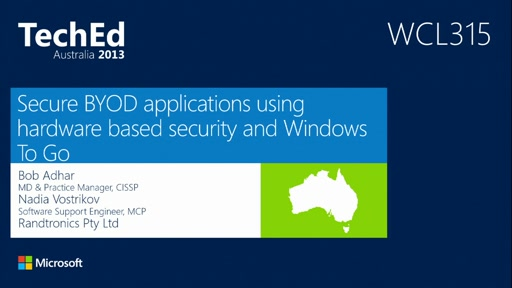 Secure BYOD Applications using Hardware Based Security and Windows To Go