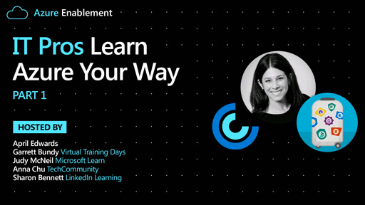 IT Pros: Learn Azure Your Way Pt. 1