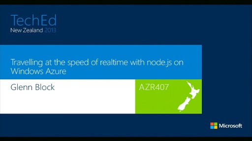 Travelling at the speed of realtime with node.js on Windows Azure