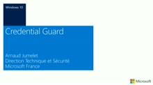 Protéger vos informations d'authentification avec Credential Guard dans Windows 10