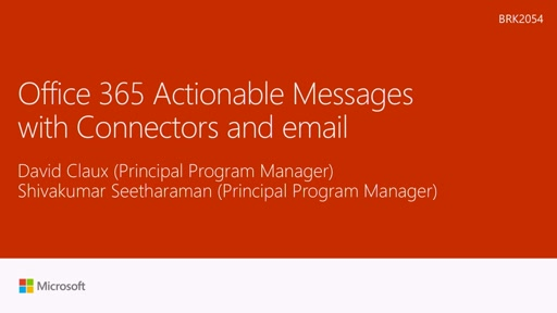 Empower users with actionable messages in Office 365 via Connectors and email messages