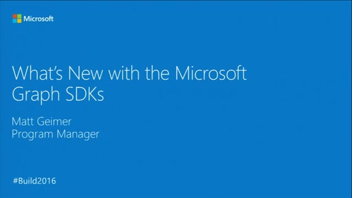 What's New with Microsoft Graph SDKs