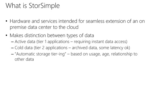 Microsoft Azure Fundamentals: Virtual Machines: (29) Tour of Data Services: StorSimple