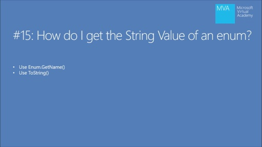 Twenty C# Questions Explained: (15) How do I get the string value of an enum?